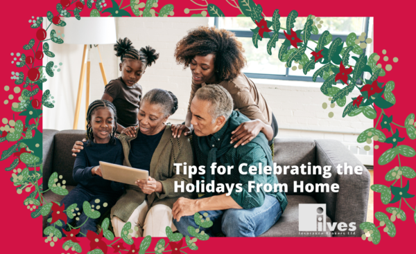 Tips for Celebrating the Holidays From Home